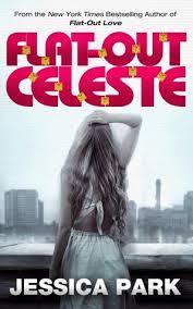 Flat Out Celeste by Jessica Park